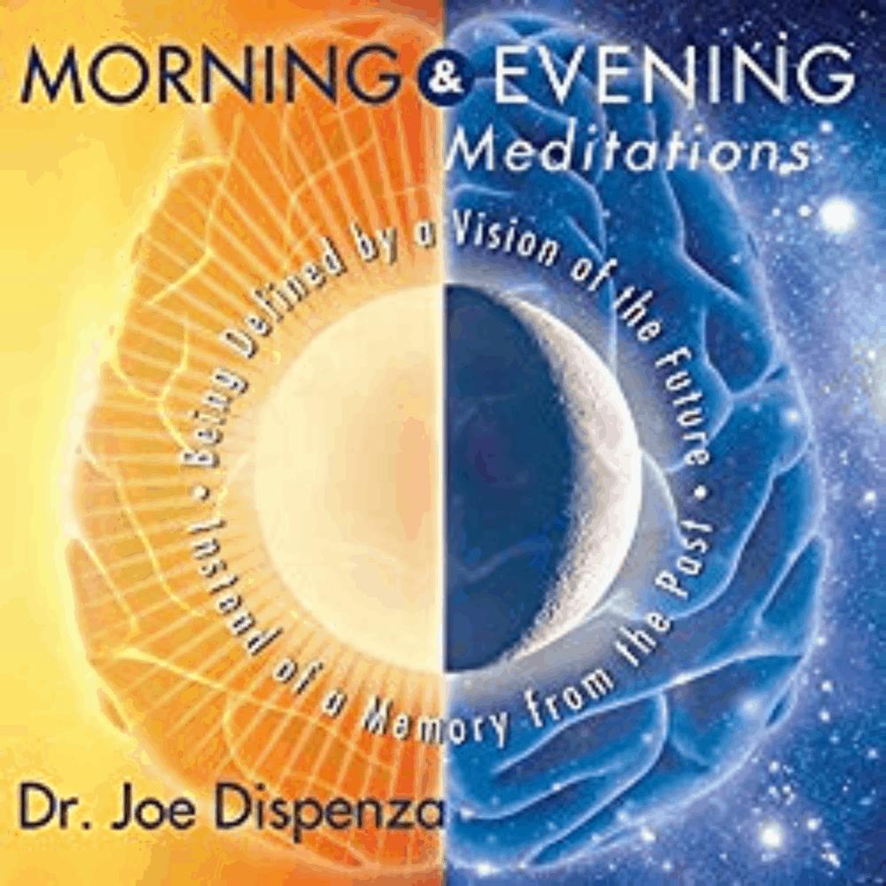 Morning Evening Meditation